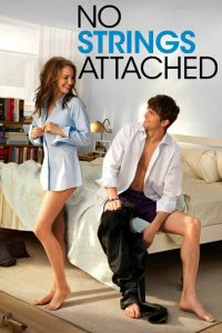 "Poster for the movie ""No Strings Attached"""
