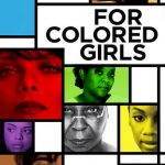 "Poster for the movie ""For Colored Girls"""