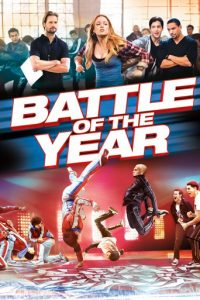 "Poster for the movie ""Battle of the Year"""