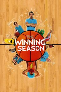 "Poster for the movie ""The Winning Season"""