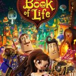 """Poster for the movie """"The Book of Life"""""""