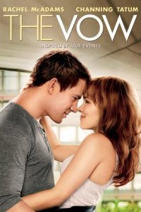 "Poster for the movie ""The Vow"""