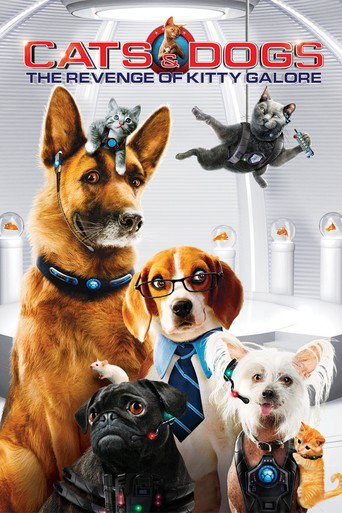 """Poster for the movie """"Cats & Dogs 2 : The Revenge of Kitty Galore"""""""