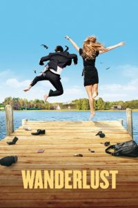 "Poster for the movie ""Wanderlust"""