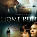 "Poster for the movie ""Home Run"""