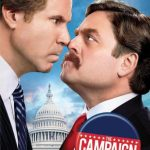 """Poster for the movie """"The Campaign"""""""
