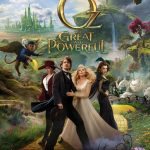 """Poster for the movie """"Oz: The Great and Powerful"""""""