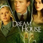 """Poster for the movie """"Dream House"""""""