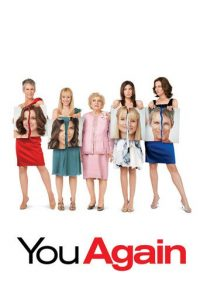 "Poster for the movie ""You Again"""