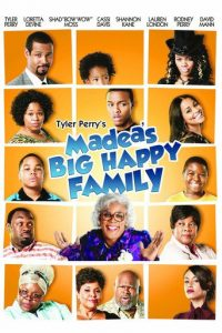 "Poster for the movie ""Madea's Big Happy Family"""