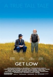 "Poster for the movie ""Get Low"""