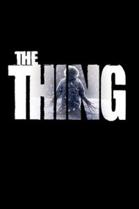 """Poster for the movie """"The Thing"""""""