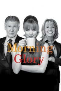 """Poster for the movie """"Morning Glory"""""""