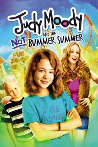 """Poster for the movie """"Judy Moody and the Not Bummer Summer"""""""