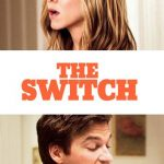 """Poster for the movie """"The Switch"""""""