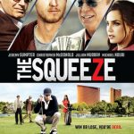 """Poster for the movie """"The Squeeze"""""""