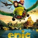 """Poster for the movie """"Epic"""""""