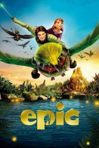 "Poster for the movie ""Epic"""