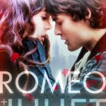 """Poster for the movie """"Romeo & Juliet"""""""