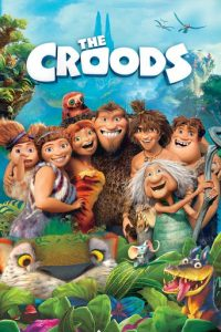 """Poster for the movie """"The Croods"""""""