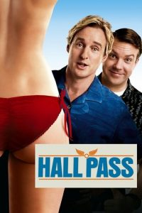 "Poster for the movie ""Hall Pass"""