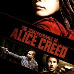 """Poster for the movie """"The Disappearance of Alice Creed"""""""