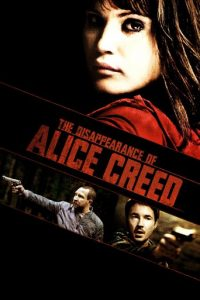 "Poster for the movie ""The Disappearance of Alice Creed"""