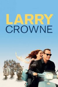 "Poster for the movie ""Larry Crowne"""