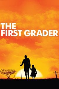 """Poster for the movie """"The First Grader"""""""