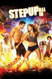 """Poster for the movie """"Step Up All In"""""""