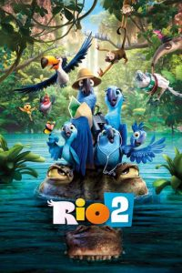 "Poster for the movie ""Rio 2"""