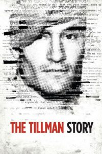 "Poster for the movie ""The Tillman Story"""