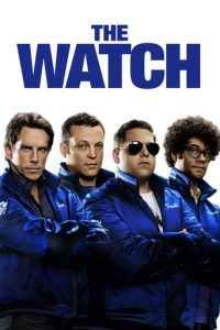 """Poster for the movie """"The Watch"""""""