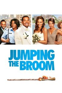 "Poster for the movie ""Jumping the Broom"""