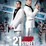 "Poster for the movie ""21 Jump Street"""