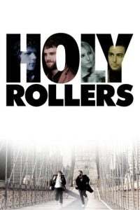 "Poster for the movie ""Holy Rollers"""