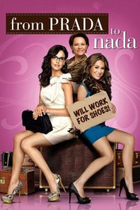"""Poster for the movie """"From Prada to Nada"""""""