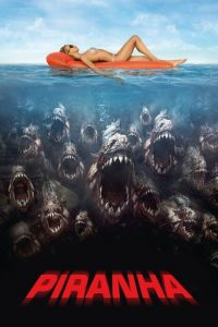 "Poster for the movie ""Piranha 3D"""