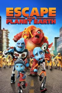 "Poster for the movie ""Escape from Planet Earth"""