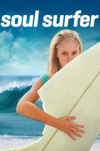 "Poster for the movie ""Soul Surfer"""