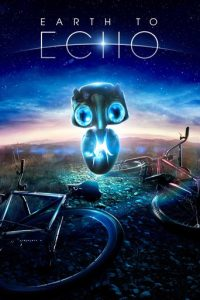 "Poster for the movie ""Earth to Echo"""