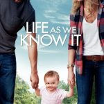 """Poster for the movie """"Life As We Know It"""""""