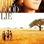 """Poster for the movie """"The Good Lie"""""""