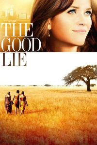 "Poster for the movie ""The Good Lie"""