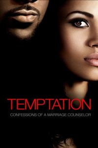 "Poster for the movie ""Temptation: Confessions of a Marriage Counselor"""