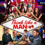"Poster for the movie ""Think Like a Man Too"""