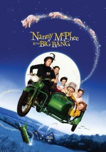 "Poster for the movie ""Nanny McPhee and the Big Bang"""