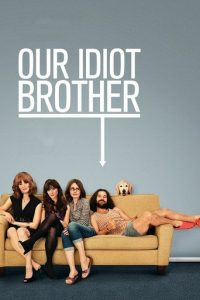 """Poster for the movie """"Our Idiot Brother"""""""