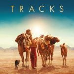 "Poster for the movie ""Tracks"""