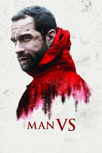 "Poster for the movie ""Man Vs."""